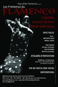 Festival printemps du Flamenco 2ème édition Eguilles Organisateur: Pays d'Aix Flamenco 30 avril 2011